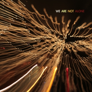 We Are Not Alone by King Snake Crawl